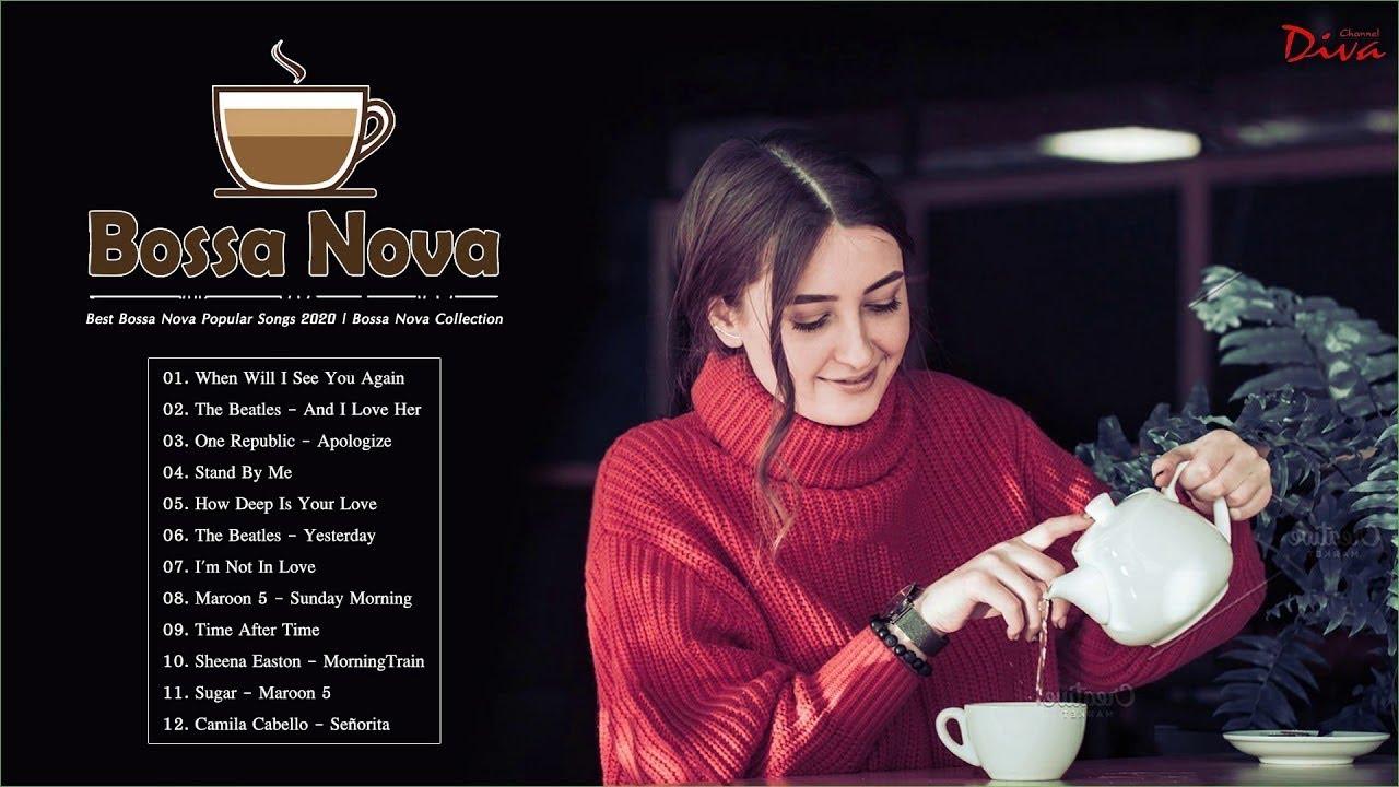 Bossa Nova Jazz Music   Best Bossa Nova Popular Songs 2020   Bossa Nova Collection - YouTube
