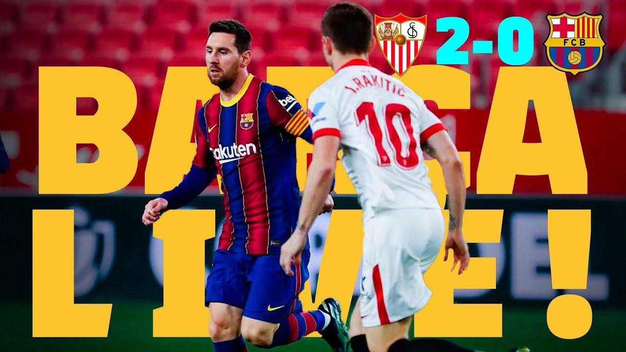 Download ⚽ BARÇA LIVE   SEVILLA 2-0 BARÇA   Warm up & Match Center   COPA DEL REY SEMI-FINAL 🏆