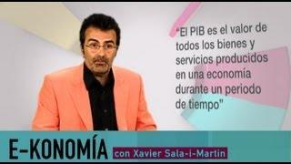 ¿Qué es el PIB? | Xavier Sala i Martin