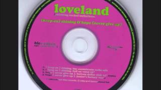 "Loveland feat.Rachael McFarlane - Keep On Shining (Full On Vocal 12"" Mix)"