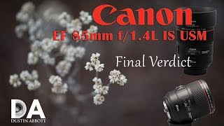 Canon EF 85mm f/1.4L IS | Final Review | 4K