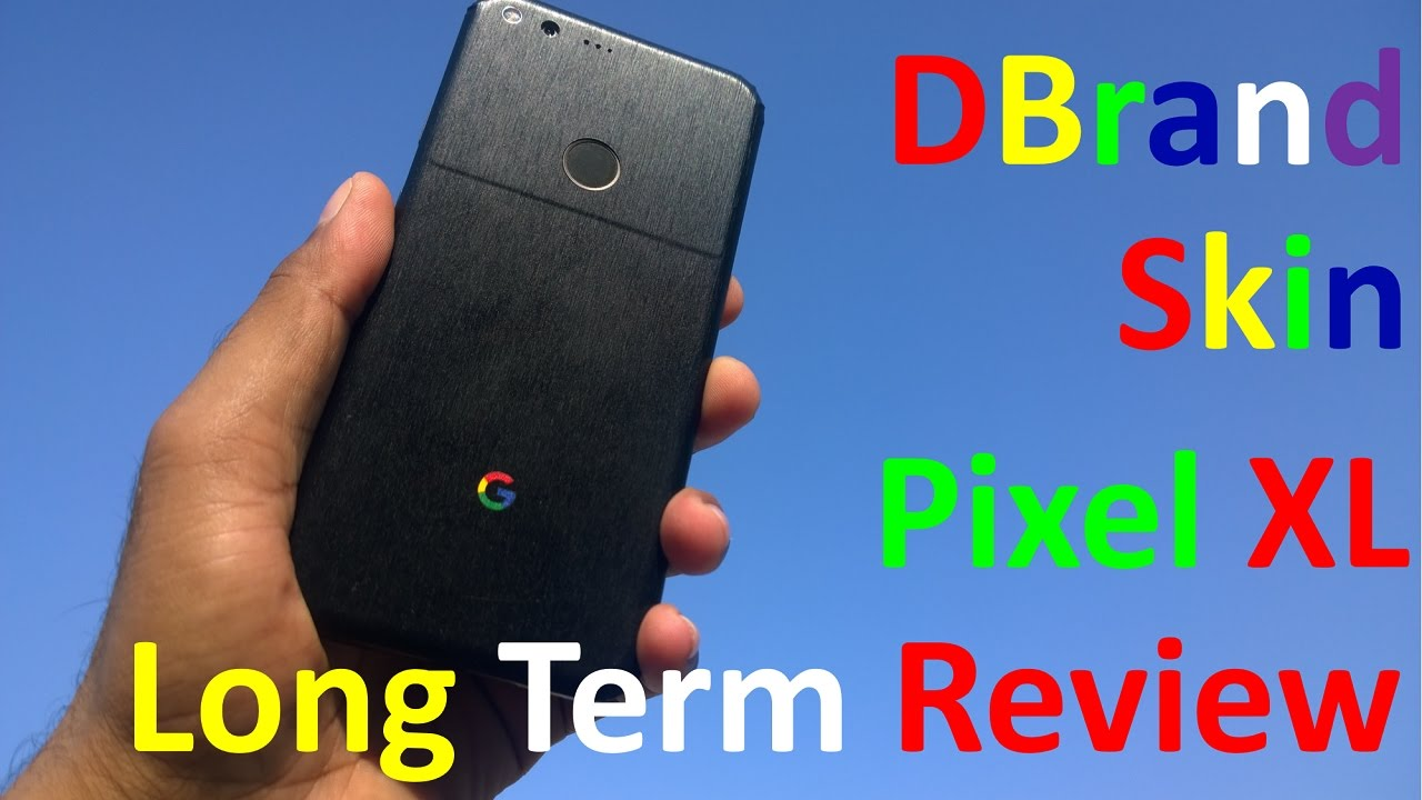long term review dbrand skin review google pixel xl back case