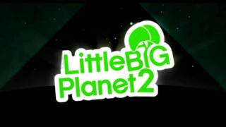 little big planet 2 soundtrack mahalageasca