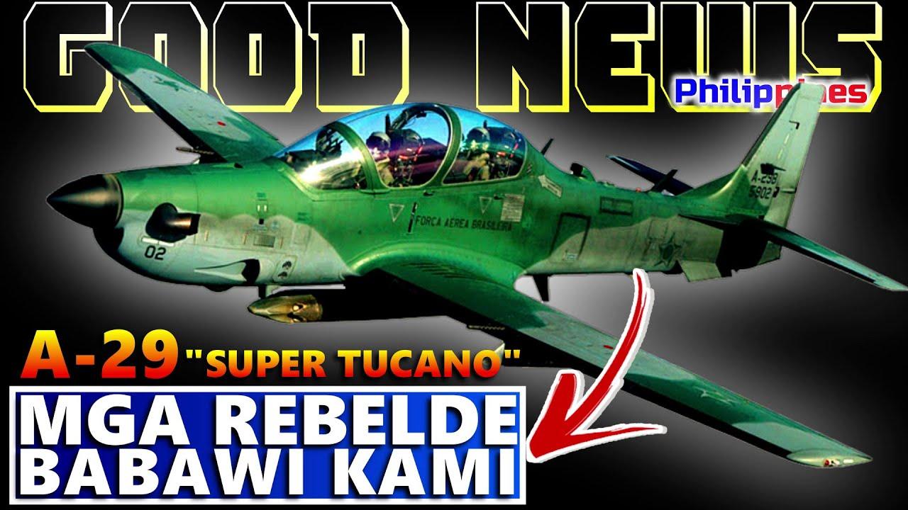 GOOD NEWS TRENDING A-29B SUPER TUCANO DELIVERY JULY 29 2020 | MGA REBELDE BABAWI KAMI HUMANDA KAYO