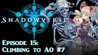 Video Shadowverse - Climbing to A0 #7 (Episode 15) download MP3, 3GP, MP4, WEBM, AVI, FLV November 2018