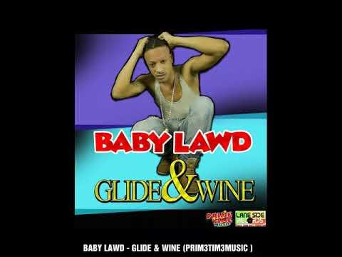 BABY LAWD - GLIDE & WINE (PRIM3TIM3MUSIC )