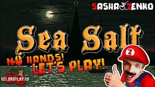 Sea Salt Gameplay (Chin & Mouse Only)