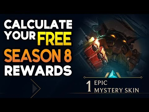 How to calculate your FREE SEASON 8 REWARDS (League of Legends)