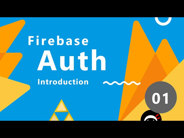 Firebase Authentication Tutorial #1 - Introduction