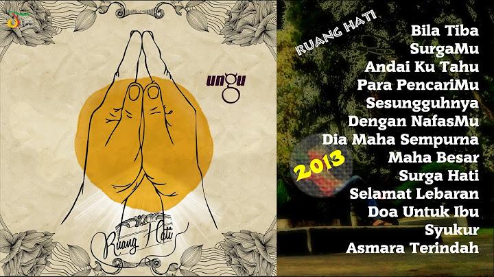 ungu ruang hati 2013 full album