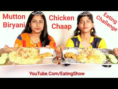 Mutton Biryani with Chicken Chaap Eating Challenge    Indian Food Eating Competition