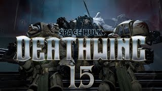 Space Hulk Deathwing #15 Exterminatus - Gameplay / Let's Play