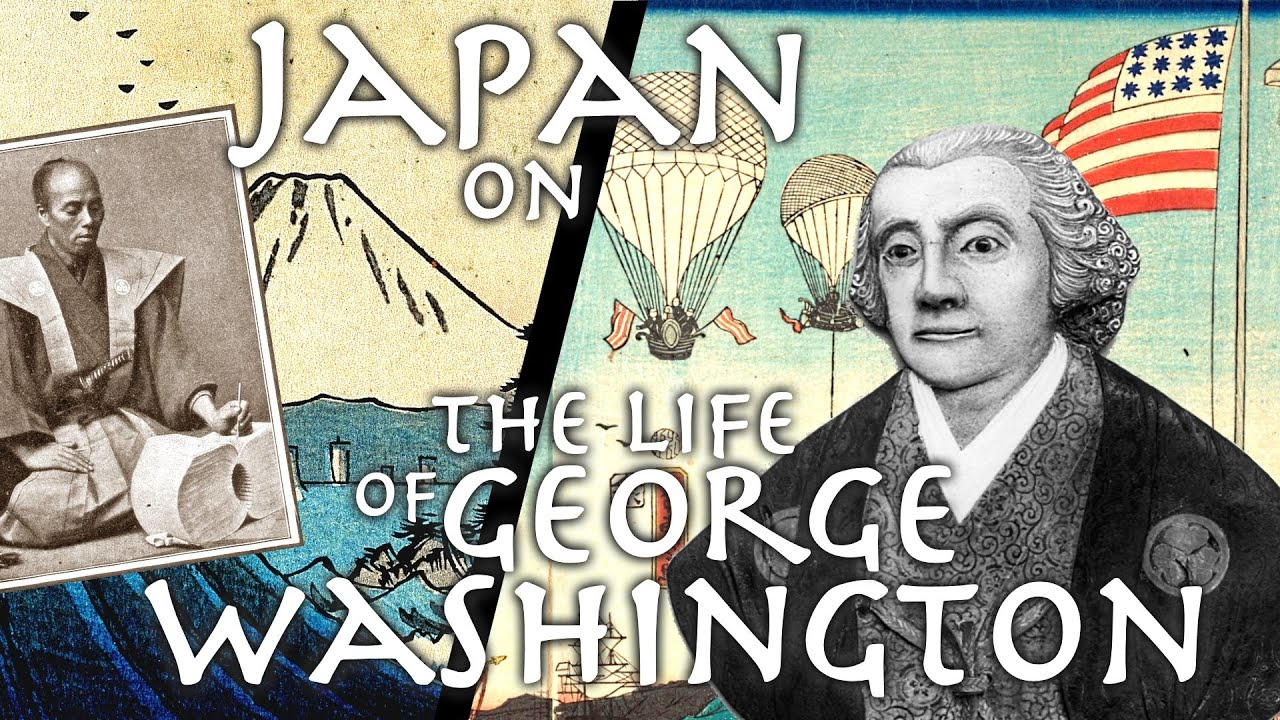 Japanese Historian from 1845 Describes Life of George Washington + Foundation of USA