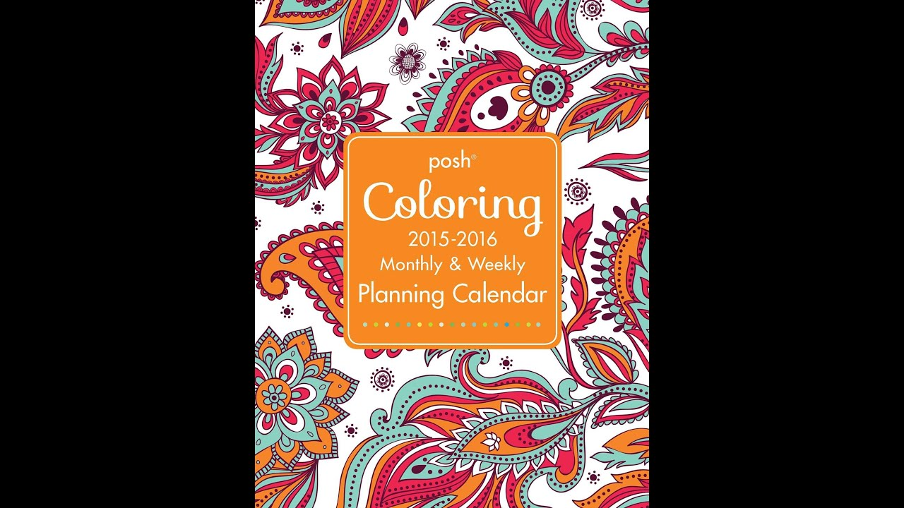 Posh 2015 2016 Weekly Monthly Coloring Large Format Calendar