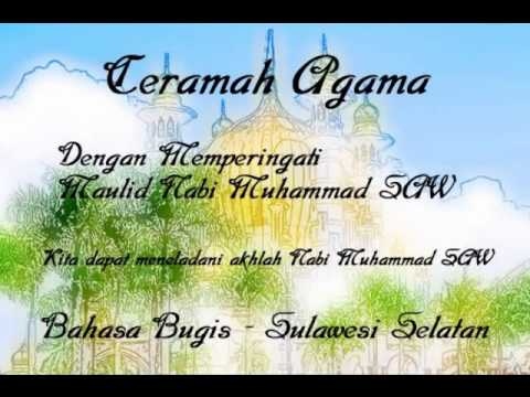 Ceramah agama - Maulid Nabi Muhammad SAW  Berbahasa bugis - Kocak