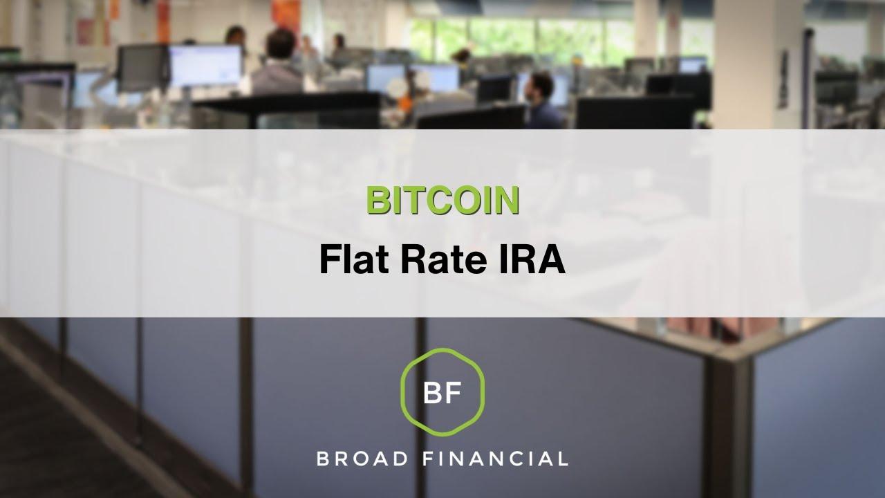 Bitcoin flat rate ira youtube bitcoin flat rate ira ccuart Gallery