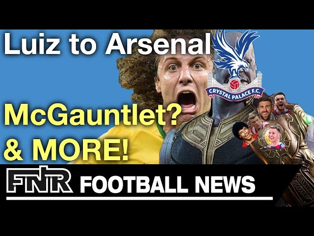 Arsenal with the addition of David Luiz? | Premier League Deadline