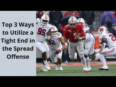 Top 3 Ways to Utilize a Tight End in the Spread Offense.