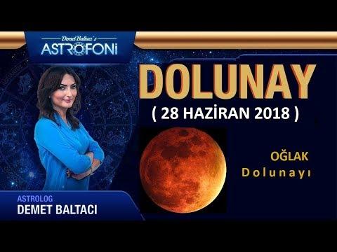 🌝DOLUNAY🌝 28 Haziran 2018, Oğlak Dolunayı, Demet Baltacı.