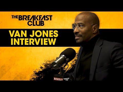 Van Jones Talks #REFORM Alliance, The Black Agenda, Personal Life + More