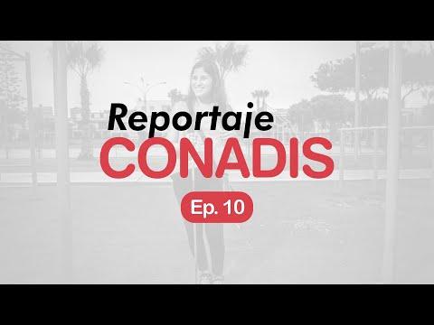 Reportaje Conadis | Ep. 10