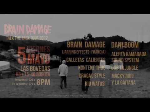 Brain Damage in Bogota- 5/05/2017- Las Bovedas