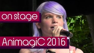 Cho Loveless - AnimagiC 2016 [live VIDEO]
