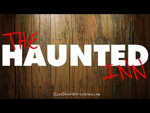 The Haunted Inn | Ghost Stories, Paranormal, Supernatural, H