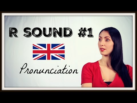 R Sound #1 - BRITISH English PRONUNCIATION