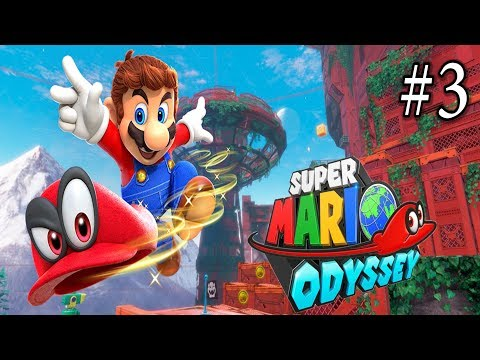 SUPER MARIO ODYSSEY!!!!! #3 - Bustin Nuts, and Getting Wood