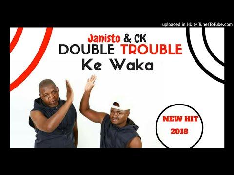 The Double Trouble - Ke Waka ft Ngaliso