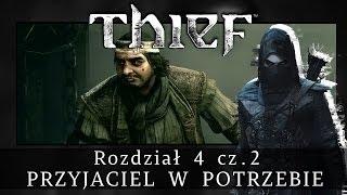 THIEF | Rozdział 4 - Przyjaciel W Potrzebie (cz. 2)