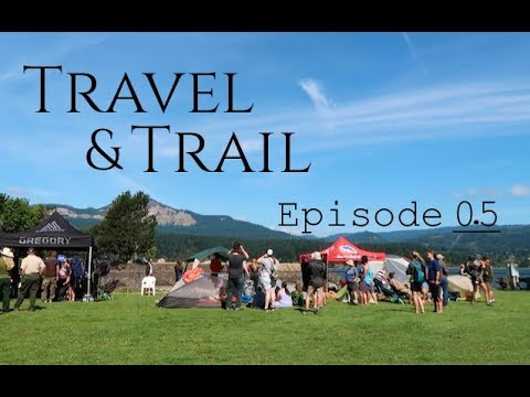 Travel & Trail Vlog (Episode 0.5  – PCT Days)