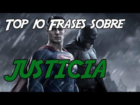 Top 10 Frases sobre Justicia.