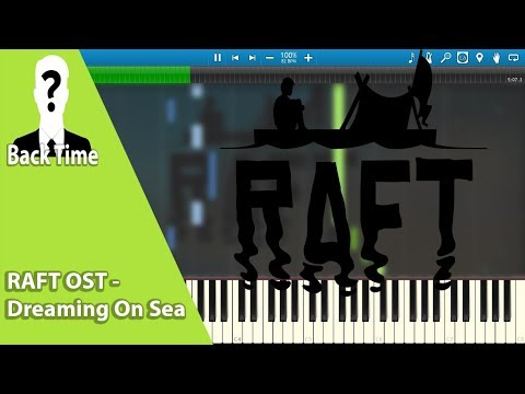 RAFT OST - Dreaming On Sea (Piano Cover) + Sheets & Midi