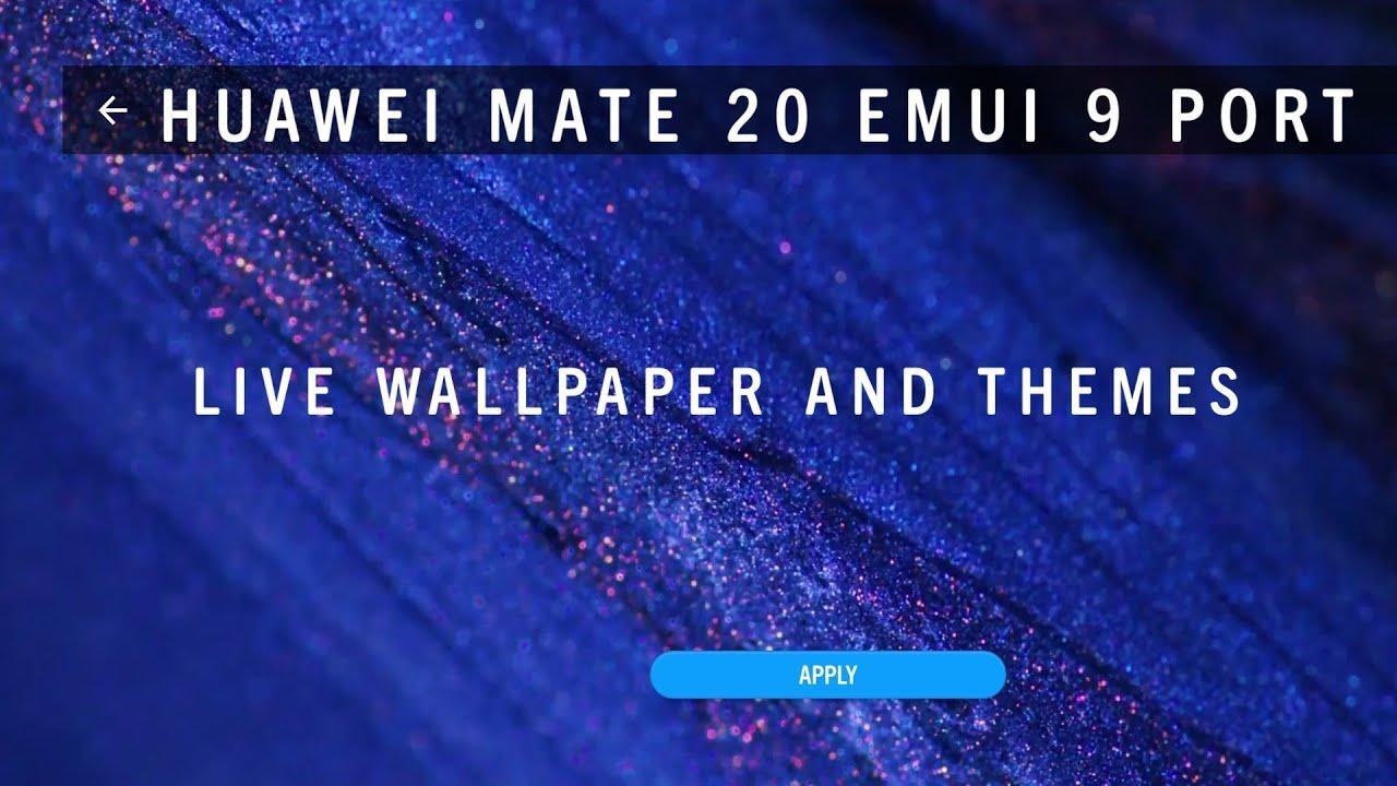 Huawei mate 20 emui 9 ports live wallpaper and themes #mate20livewallpaper,  #themes #emui9