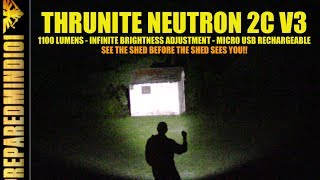 Thrunite Neutron 2C V3: Variable Brightness/Micro USB  - Preparedmind101