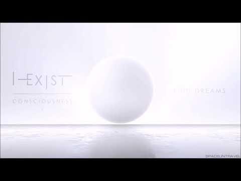 I-Exist - Find Dreams