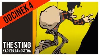 The Sting Kariera Gangstera - #4 -