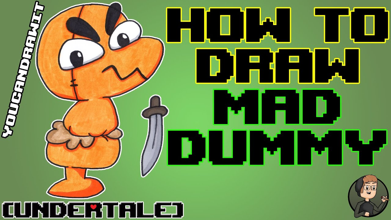 how to keep mad dummy