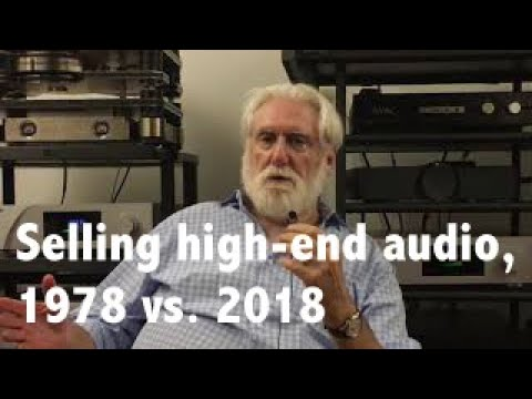 How Different Is Buying High End Audio In 2018 Than It Was In 1978?