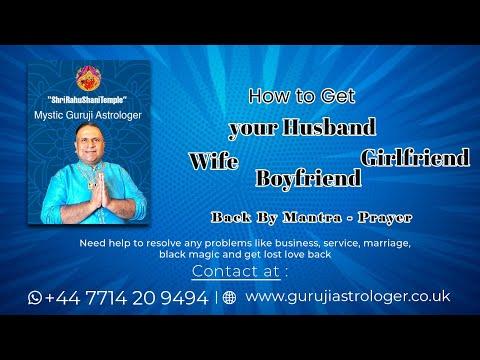 How to Get your Husband | Wife | Boyfriend | Girlfriend Back By Mantra -  Prayer