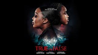 TRUE or FALSE Full Movie