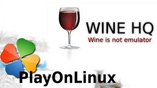 Présentation Wine & PlayOnLinux en Francais