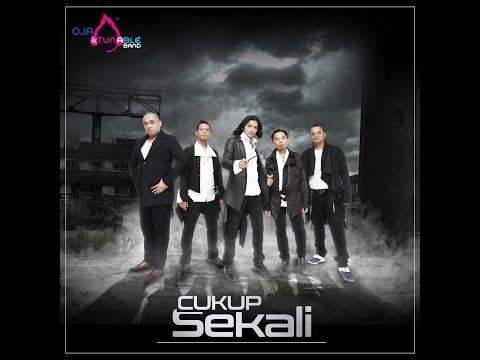 Cukup Sekali - Oja & Tunable Band ( lyrics video ) OFFICIAL