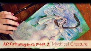 ARTstravanganza Week 2: MYTHICAL CREATURE