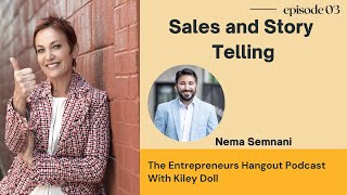 Sales and Story Telling - Nema Semnani