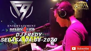 Download lagu DJ FREDY, SELASA 04 AGUSTUS 2020 (MALAM RABU) FULL BASS TERBARU || DJ FREDY REMIX4LIFE