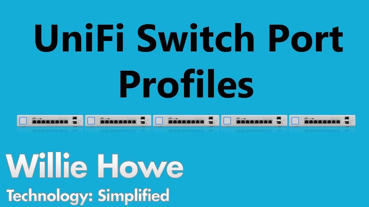 UniFi Switch Port Profiles