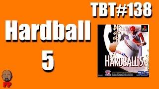 Hardball 5 | Throwback Thursday Ep. 138
